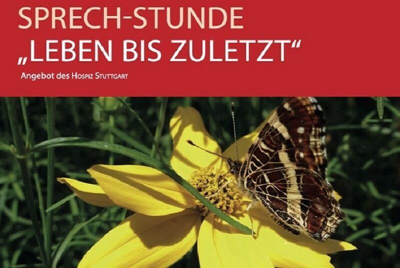 """SPRECH-STUNDE """"Leben bis zuletzt"""". Ein neues Gesprächsangebot im Quartiershaus Feuerbacher Balkon in Kooperation mit dem HOSPIZ STUTTGART."""